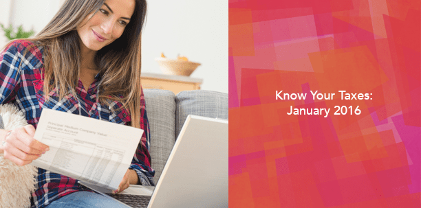 Know Your Taxes January 2016